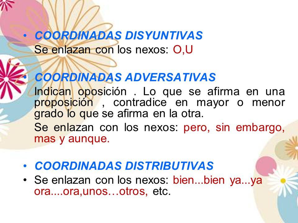 COORDINADAS DISYUNTIVAS