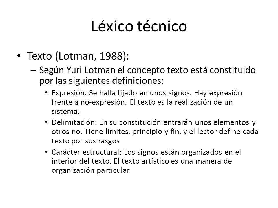 Léxico técnico Texto (Lotman, 1988):