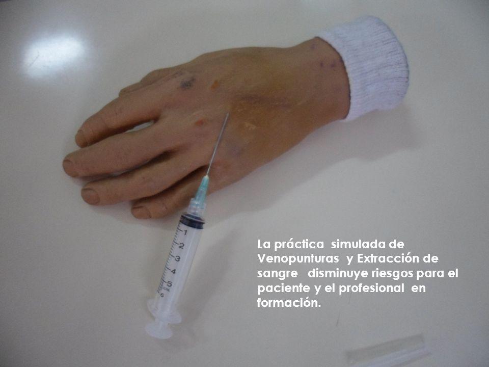 La práctica simulada de Venopunturas y Extracción de sangre disminuye riesgos para el paciente y el profesional en formación.