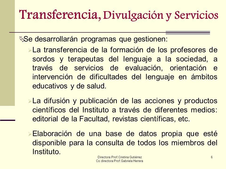 Transferencia, Divulgación y Servicios