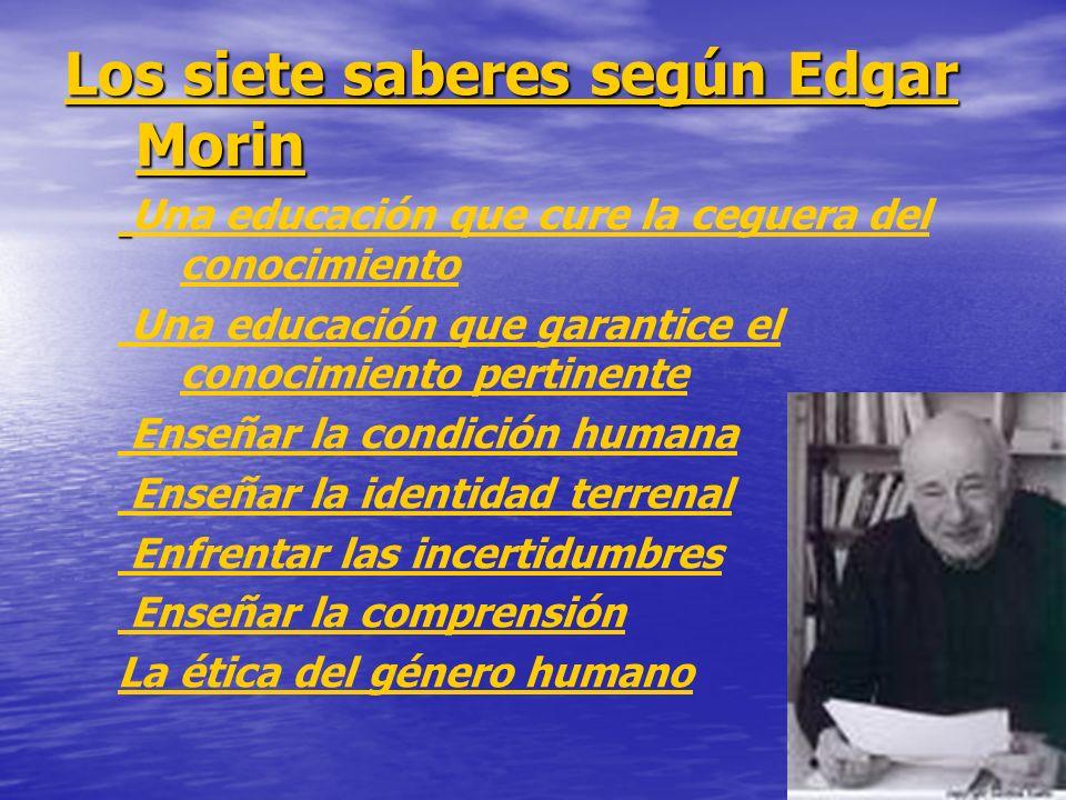Los siete saberes según Edgar Morin