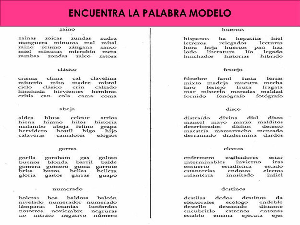 ENCUENTRA LA PALABRA MODELO