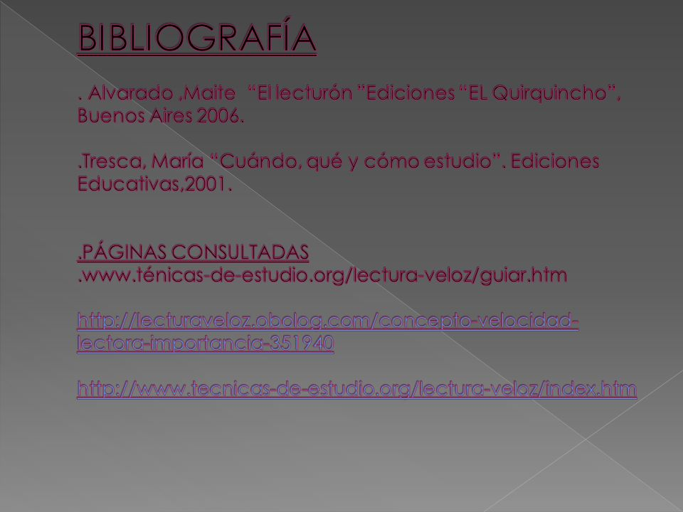BIBLIOGRAFÍA . Alvarado ,Maite El lecturón Ediciones EL Quirquincho , Buenos Aires 2006.