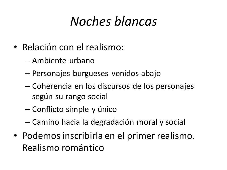 Noches blancas Relación con el realismo:
