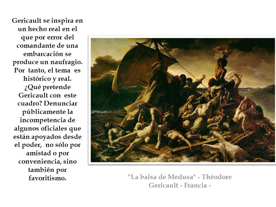 La balsa de Medusa - Théodore Gericault - Francia -