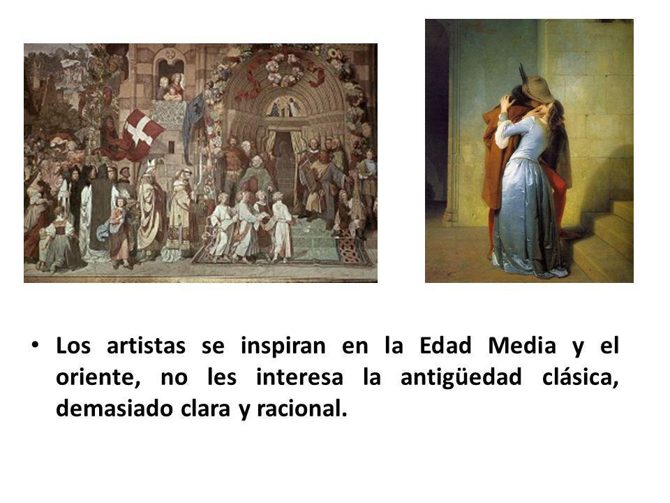 Los artistas se inspiran en la Edad Media y el oriente, no les interesa la antigüedad clásica, demasiado clara y racional.