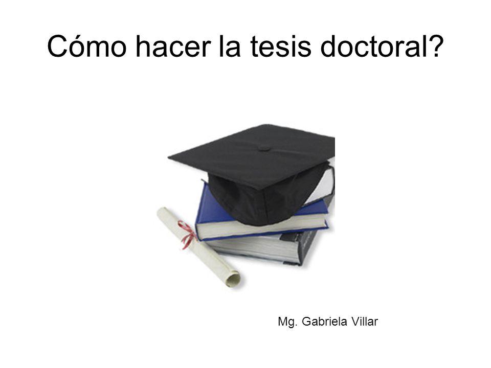 Cómo hacer la tesis doctoral