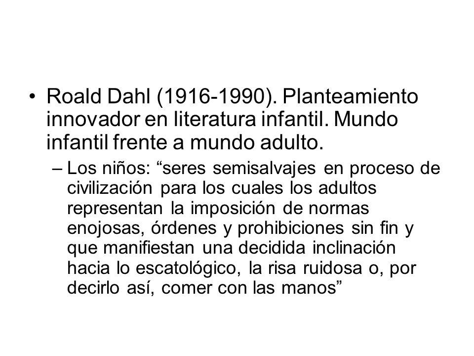 Roald Dahl (1916-1990). Planteamiento innovador en literatura infantil