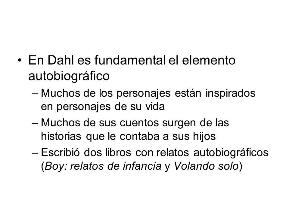 En Dahl es fundamental el elemento autobiográfico