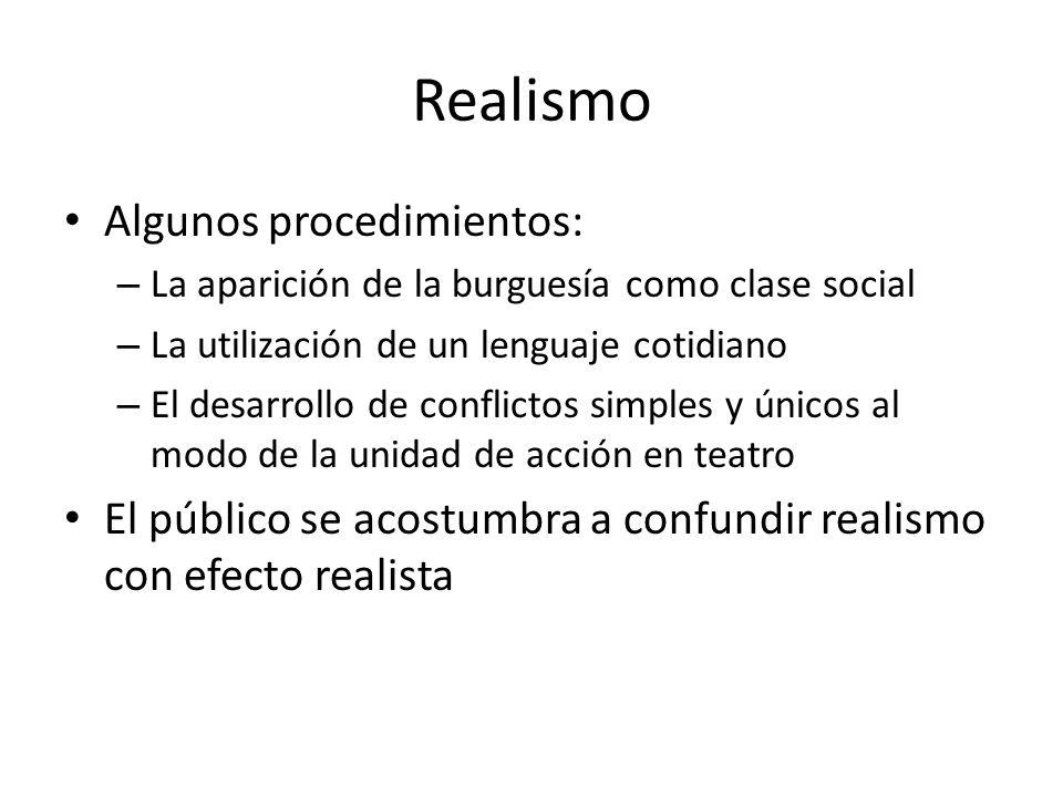 Realismo Algunos procedimientos: