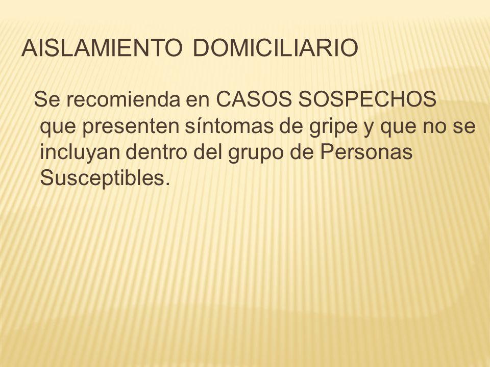 AISLAMIENTO DOMICILIARIO