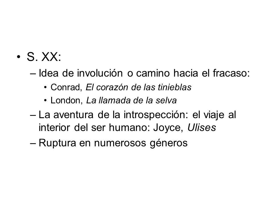 S. XX: Idea de involución o camino hacia el fracaso: