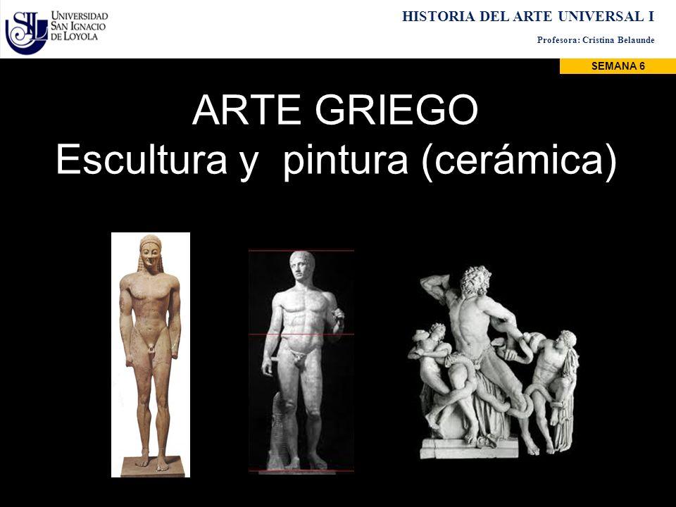 ARTE GRIEGO Escultura y pintura (cerámica)