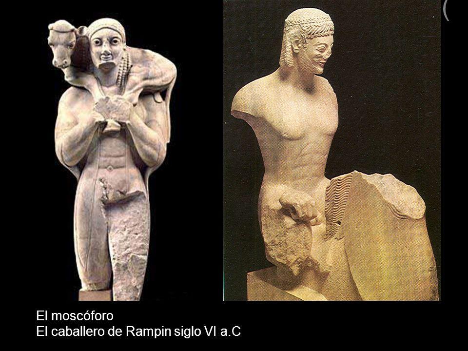 ) El moscóforo El caballero de Rampin siglo VI a.C