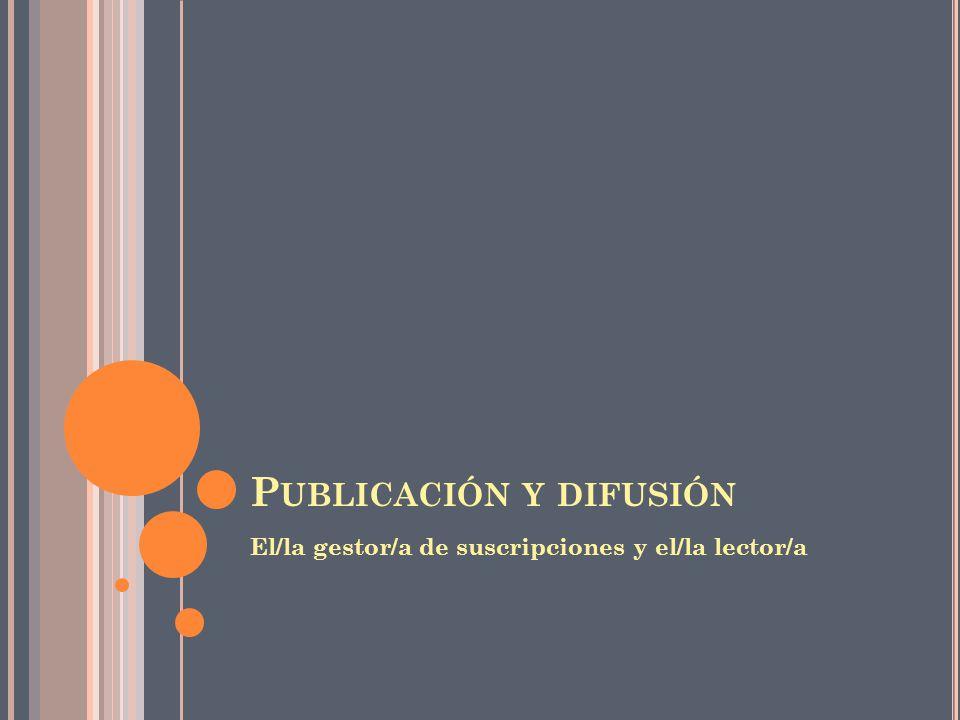 Publicación y difusión