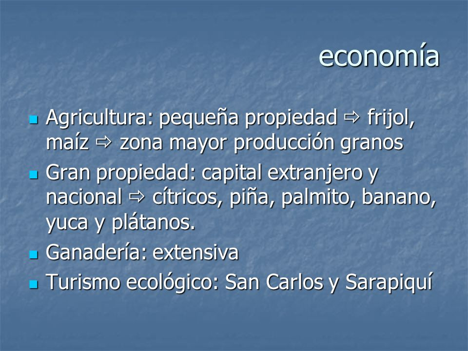 economíaAgricultura: pequeña propiedad  frijol, maíz  zona mayor producción granos.