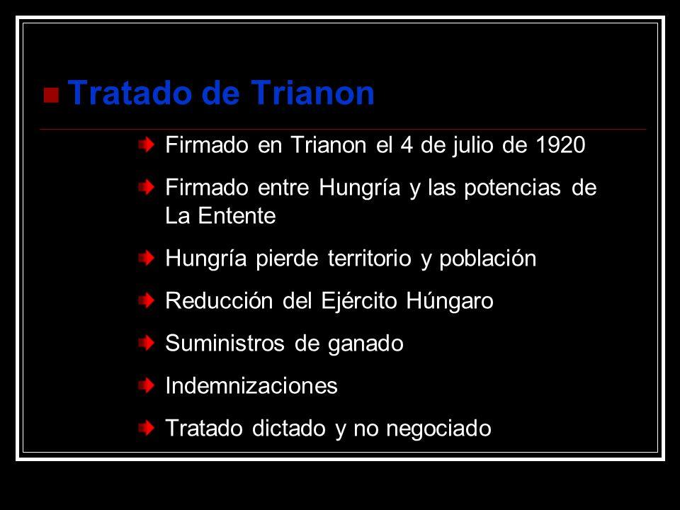 Tratado de Trianon Firmado en Trianon el 4 de julio de 1920