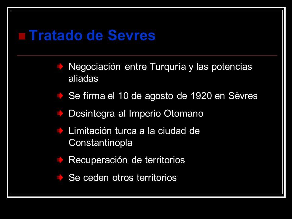 Tratado de Sevres Negociación entre Turquría y las potencias aliadas