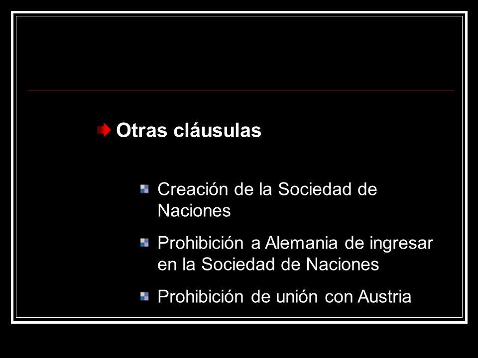 Otras cláusulas Creación de la Sociedad de Naciones