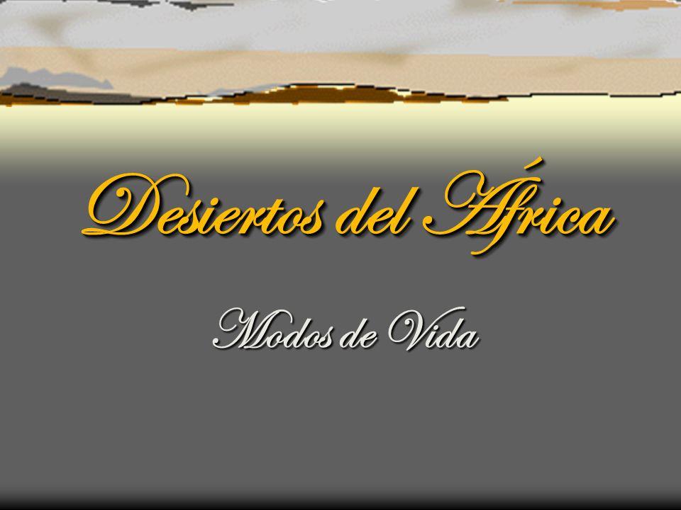 Desiertos del África Modos de Vida