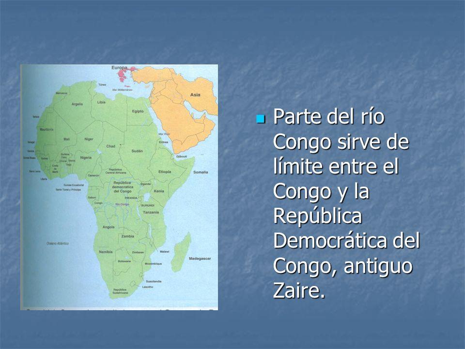 Parte del río Congo sirve de límite entre el Congo y la República Democrática del Congo, antiguo Zaire.