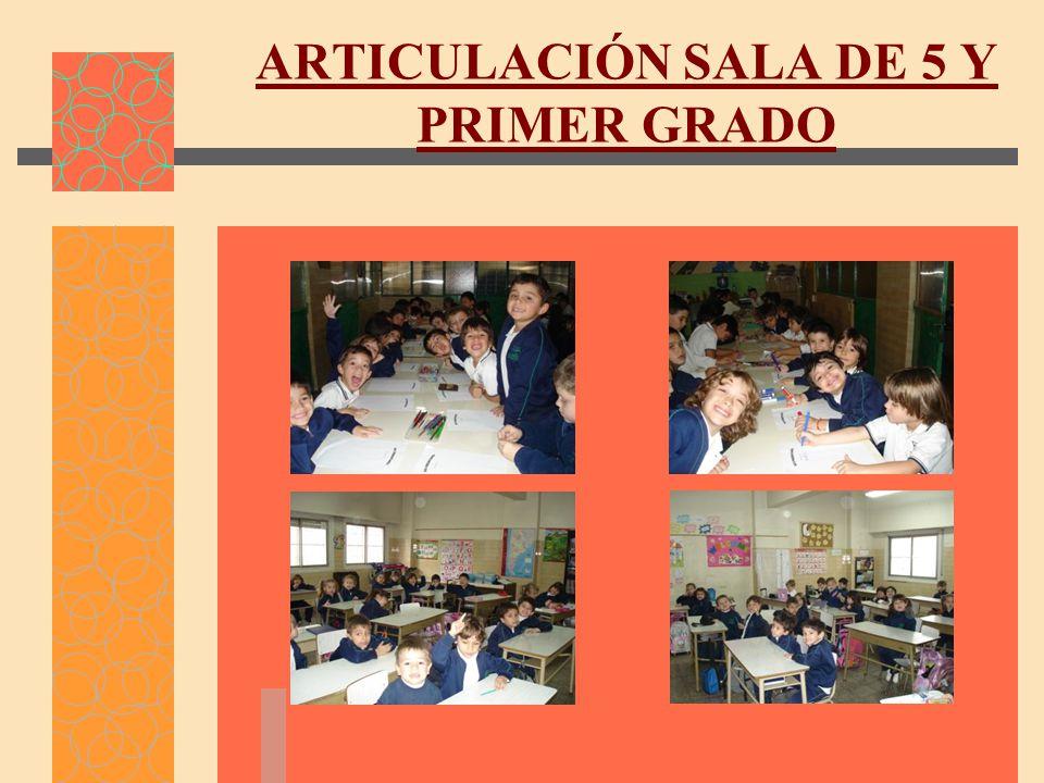 ARTICULACIÓN SALA DE 5 Y PRIMER GRADO
