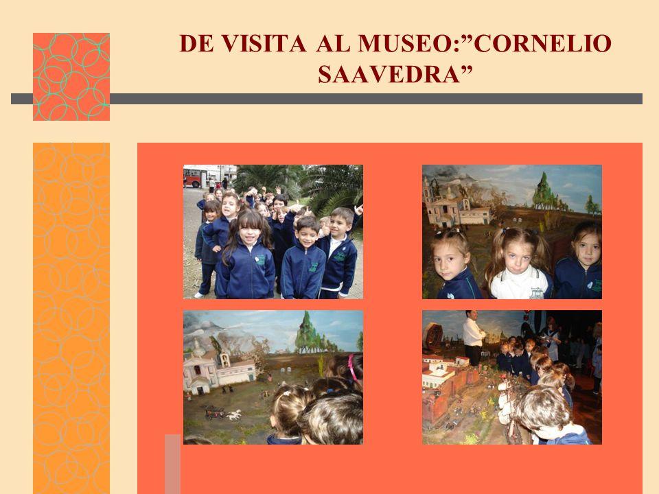 DE VISITA AL MUSEO: CORNELIO SAAVEDRA