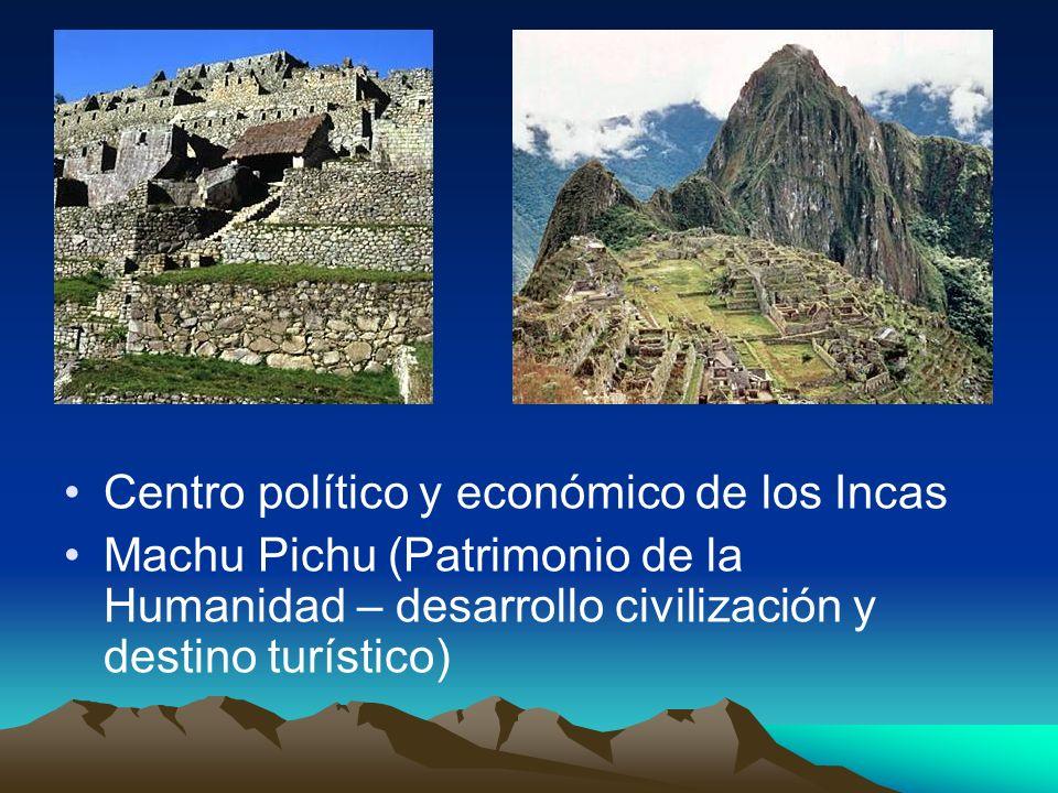 Centro político y económico de los Incas