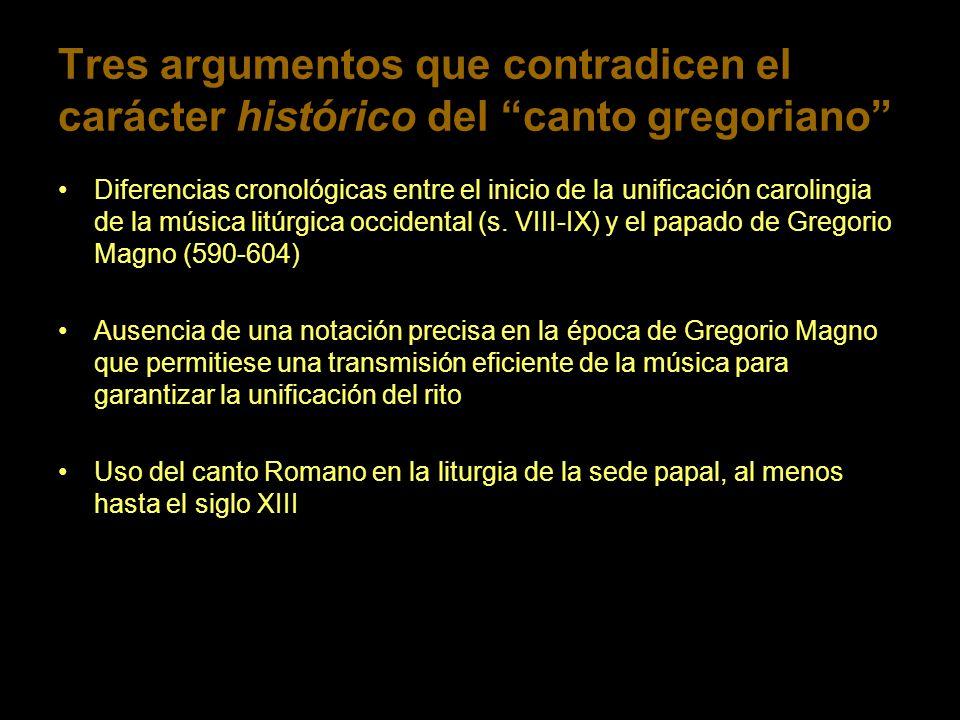 Tres argumentos que contradicen el carácter histórico del canto gregoriano