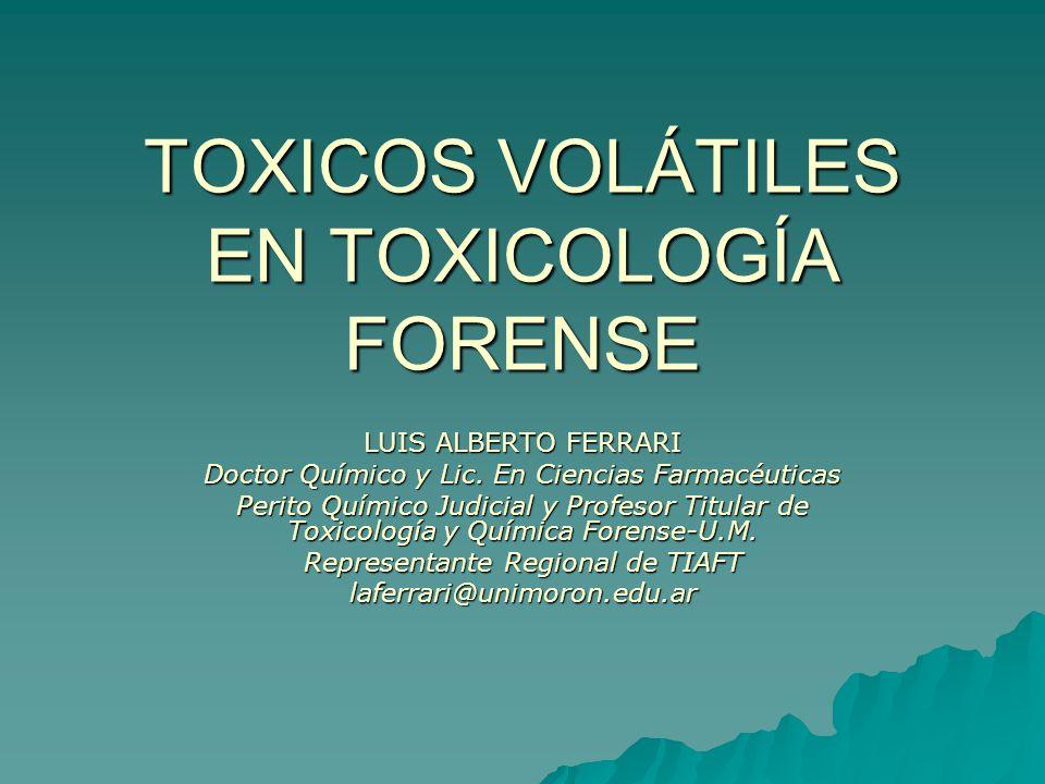 TOXICOS VOLÁTILES EN TOXICOLOGÍA FORENSE