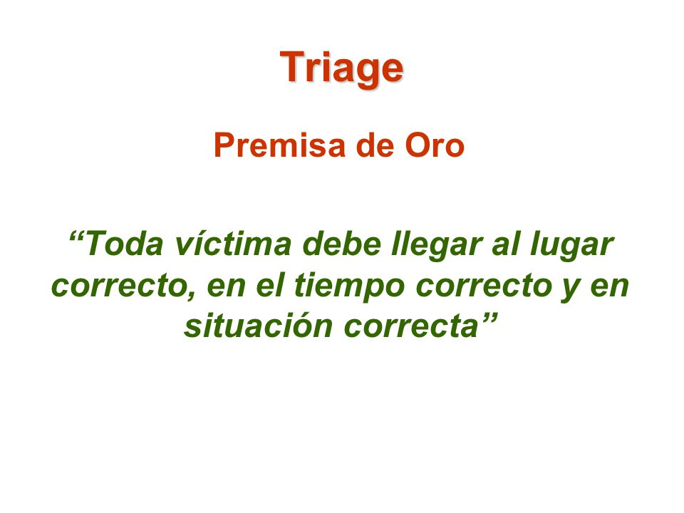 Triage Premisa de Oro.