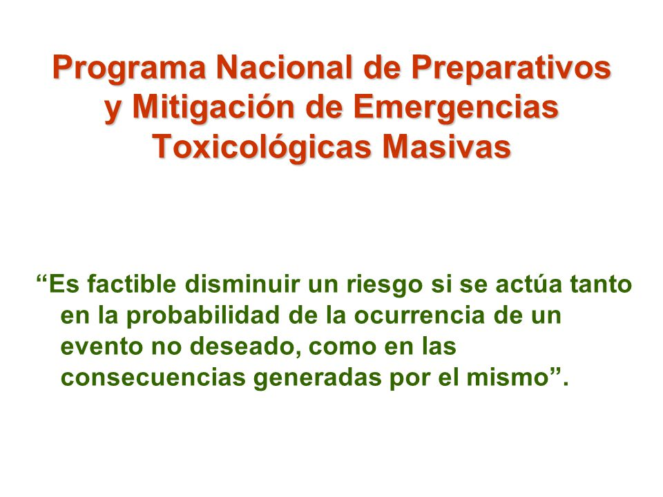 Programa Nacional de Preparativos y Mitigación de Emergencias Toxicológicas Masivas