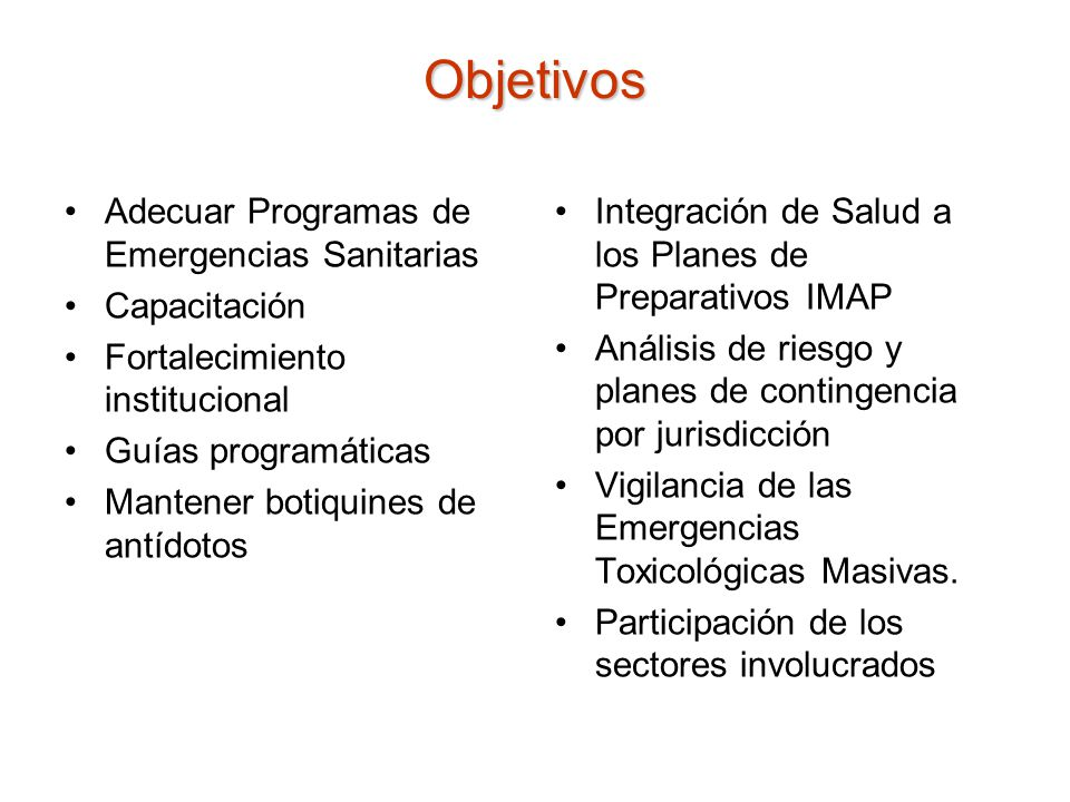 Objetivos Adecuar Programas de Emergencias Sanitarias Capacitación