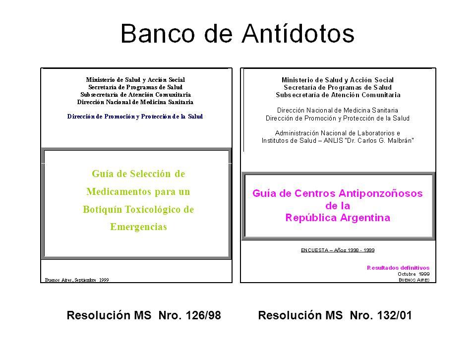 Resolución MS Nro. 126/98 Resolución MS Nro. 132/01