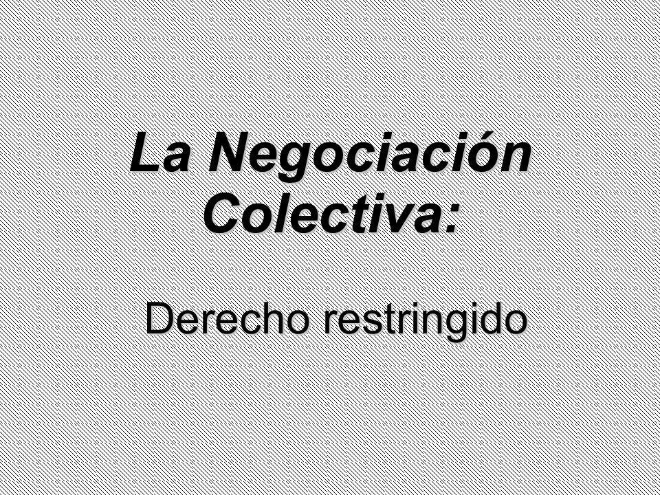 La Negociación Colectiva: