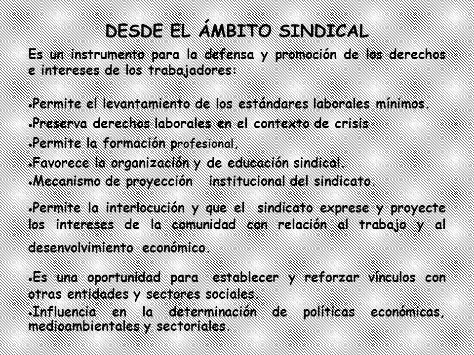 DESDE EL ÁMBITO SINDICAL
