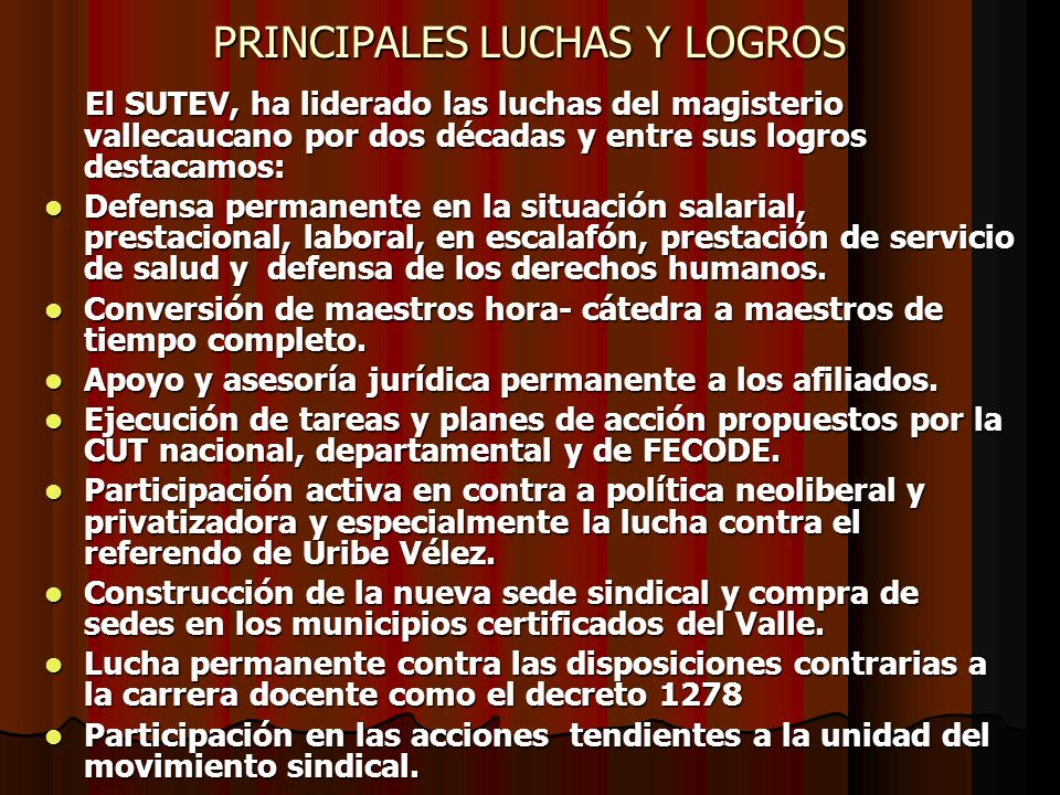 PRINCIPALES LUCHAS Y LOGROS