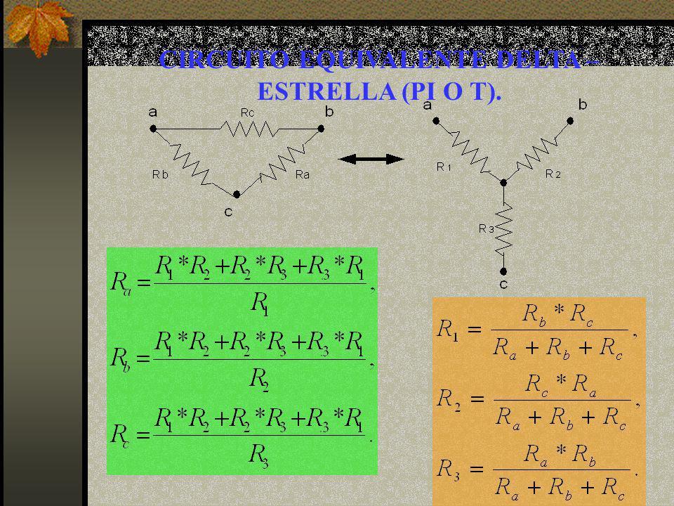 CIRCUITO EQUIVALENTE DELTA – ESTRELLA (PI O T).