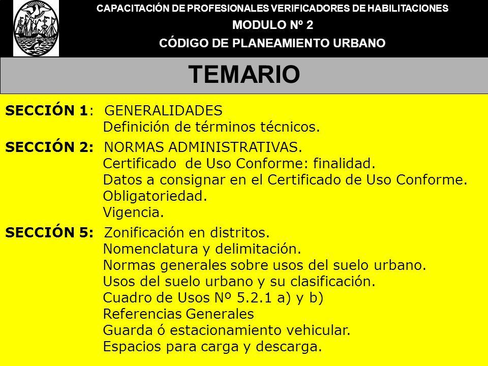 TEMARIO SECCIÓN 1: GENERALIDADES Definición de términos técnicos.