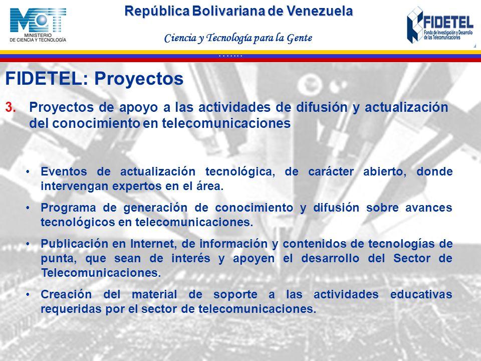 FIDETEL: Proyectos Proyectos de apoyo a las actividades de difusión y actualización del conocimiento en telecomunicaciones.