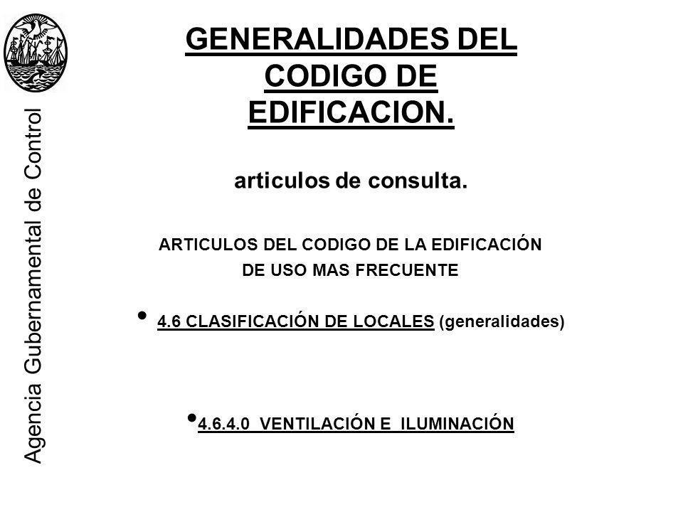 GENERALIDADES DEL CODIGO DE EDIFICACION.