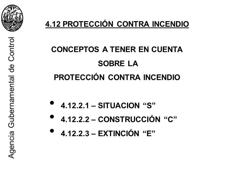 Agencia Gubernamental de Control 4.12 PROTECCIÓN CONTRA INCENDIO