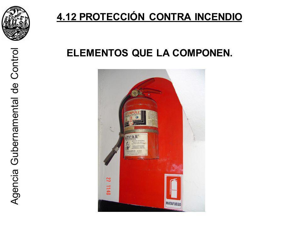 4.12 PROTECCIÓN CONTRA INCENDIO ELEMENTOS QUE LA COMPONEN.