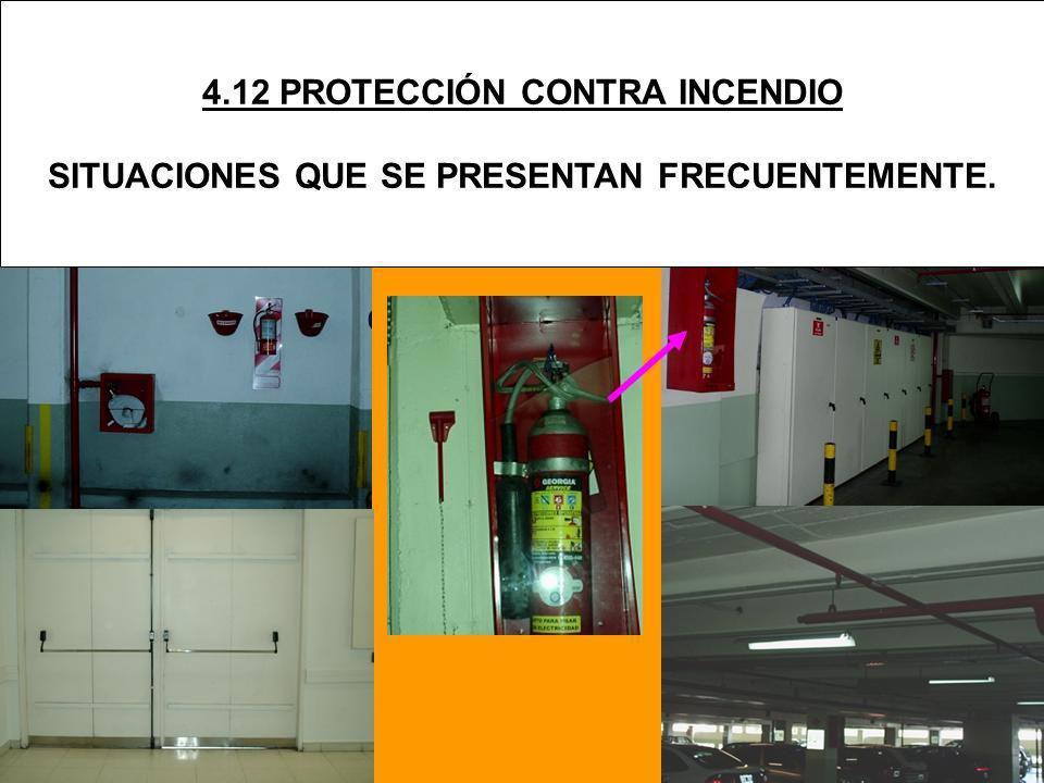 4.12 PROTECCIÓN CONTRA INCENDIO