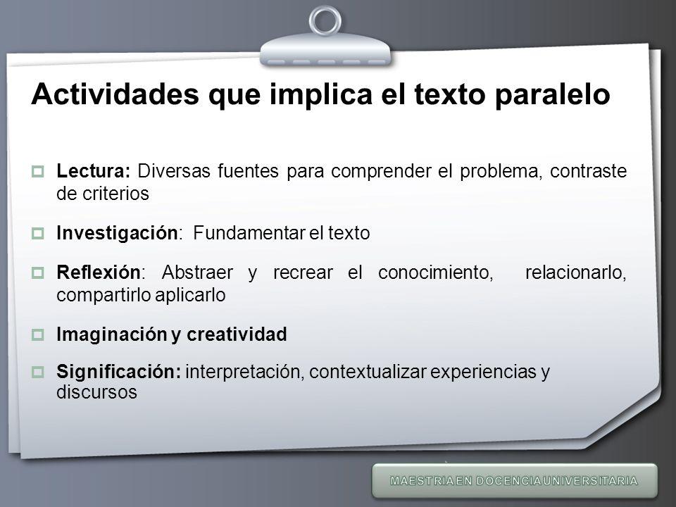 Actividades que implica el texto paralelo