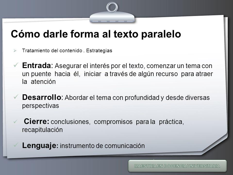 Cómo darle forma al texto paralelo