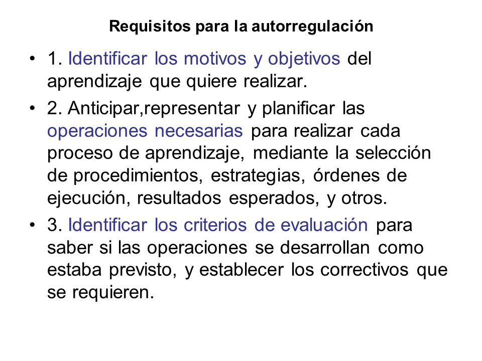 Requisitos para la autorregulación