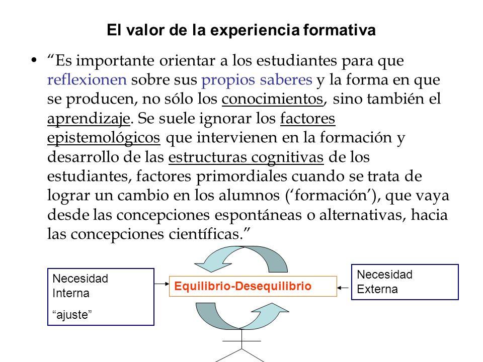 El valor de la experiencia formativa