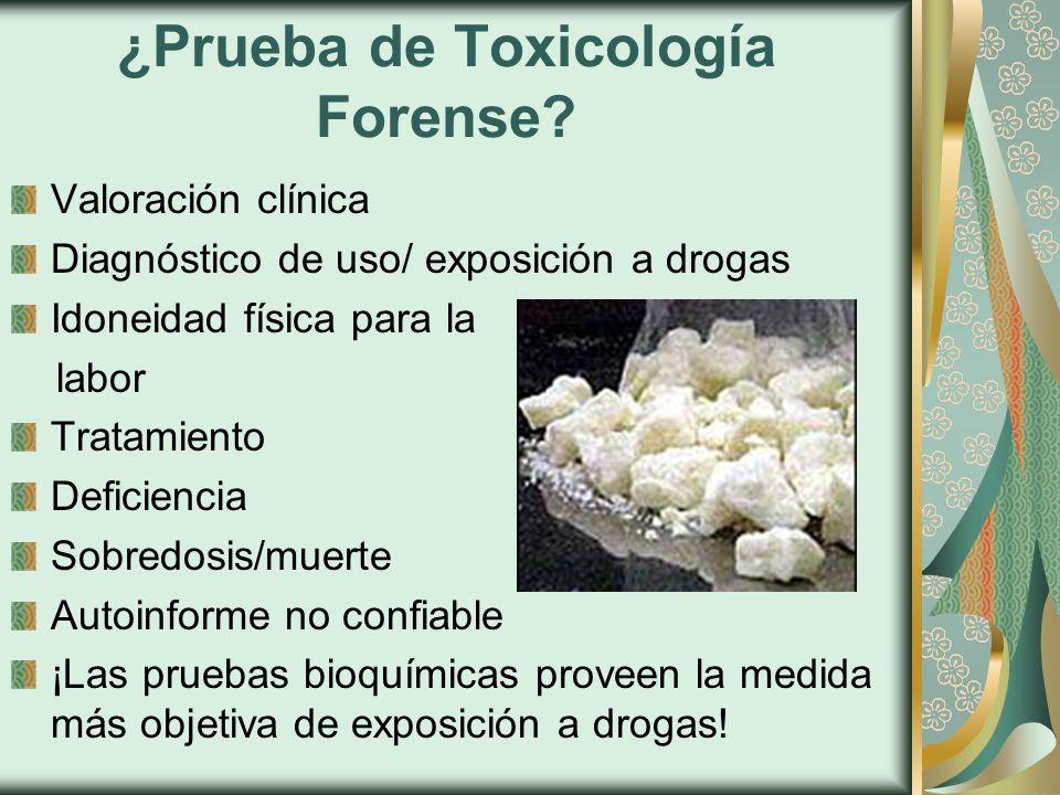 ¿Prueba de Toxicología Forense