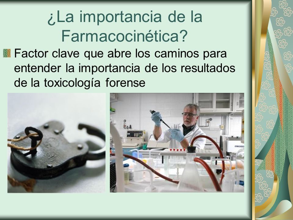 ¿La importancia de la Farmacocinética